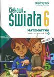 Ciekawi świata. Matematyka. Klasa 6, szkoła podstawowa, część 1. Zeszyt ćwiczeń w sklepie internetowym Booknet.net.pl