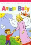 Uczymy się modlitwy Aniele Boży Kolorowanka w sklepie internetowym Booknet.net.pl
