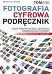 Fotografia cyfrowa Podręcznik w sklepie internetowym Booknet.net.pl