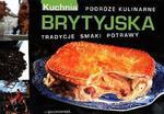 Brytyjska kuchnia Podróże kulinarne w sklepie internetowym Booknet.net.pl
