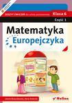 Matematyka Europejczyka. Zeszyt ćwiczeń dla szkoły podstawowej. Klasa 6. Część 1 w sklepie internetowym Booknet.net.pl