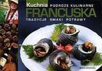 Francuska kuchnia Podróże kulinarne w sklepie internetowym Booknet.net.pl