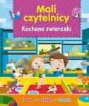 Mali Czytelnicy. Kochane zwierzaki w sklepie internetowym Booknet.net.pl