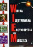 Wielka ilustrowana encyklopedia dla młodzieży w sklepie internetowym Booknet.net.pl