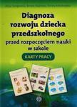 Diagnoza rozwoju dziecka przedszkolnego przed rozpoczęciem nauki w szkole Karty pracy w sklepie internetowym Booknet.net.pl