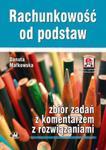 Rachunkowość od podstaw - zbiór zadań z komentarzem z rozwiązaniami (z suplementem elektronicznym) w sklepie internetowym Booknet.net.pl