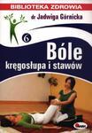Bóle kręgosłupa i stawów. Biblioteka zdrowia w sklepie internetowym Booknet.net.pl