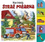 Straż pożarna Moje pojazdy. w sklepie internetowym Booknet.net.pl