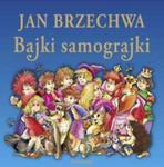 Jan Brzechwa - Bajki samograjki w sklepie internetowym Booknet.net.pl