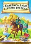 Skarbnica baśni i legend polskich w sklepie internetowym Booknet.net.pl