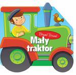 BRUM BRUM MAŁY TRAKTOR /KARTON/ AKSJOMAT 978-83-7713-554-9 w sklepie internetowym Booknet.net.pl