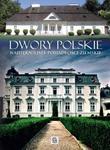 Dwory polskie w sklepie internetowym Booknet.net.pl