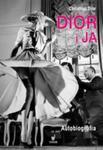 Dior i ja. Autobiografia w sklepie internetowym Booknet.net.pl