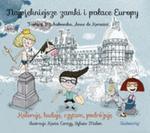 Najpiękniejsze zamki i pałace Europy. 4-7 lat. Koloruję, buduję, czytam, podróżuję w sklepie internetowym Booknet.net.pl