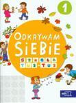 Odkrywam siebie Szkoła tuż-tuż Karty pracy Część 1 w sklepie internetowym Booknet.net.pl