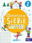 Odkrywam siebie Szkoła tuż-tuż Karty pracy Część 2 w sklepie internetowym Booknet.net.pl