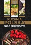 Kuchnia polska. 1000 przepisów w sklepie internetowym Booknet.net.pl