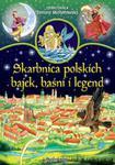 Skarbnica polskich bajek, baśni i legend w sklepie internetowym Booknet.net.pl