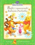 Kubuś Puchatek Bajki i rymowanki Kubusia Puchatka w sklepie internetowym Booknet.net.pl
