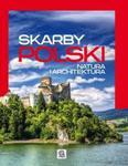 Skarby Polski. Natura i architektura w sklepie internetowym Booknet.net.pl