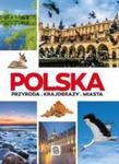 Polska. Przyroda. Krajobrazy. Miasta w sklepie internetowym Booknet.net.pl