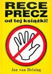 Ręce precz od tej książki! w sklepie internetowym Booknet.net.pl