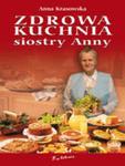 Zdrowa kuchnia siostry Anny w sklepie internetowym Booknet.net.pl
