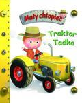 Traktor Tadka. Mały chłopiec w sklepie internetowym Booknet.net.pl