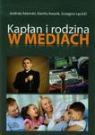 Kapłan i rodzina w mediach w sklepie internetowym Booknet.net.pl
