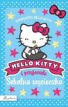 Hello Kitty i przyjaciele. Szkolna wycieczka w sklepie internetowym Booknet.net.pl