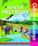 Księga przyrody. Ciekawe dlaczego w sklepie internetowym Booknet.net.pl