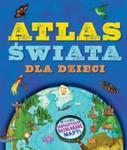 ATLAS ŚWIATA DLA DZIECI OP. WILGA 9788328011601 w sklepie internetowym Booknet.net.pl