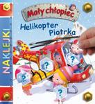 Naklejki. Helikopter Piotrka. Mały Chłopiec w sklepie internetowym Booknet.net.pl