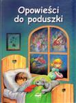Opowieści do poduszki w sklepie internetowym Booknet.net.pl