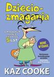 Dzieciozmagania. Z maluchem przez pierwsze 5 lat. Nowe wydanie w sklepie internetowym Booknet.net.pl