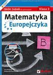 Matematyka Europejczyka. Klasa 3. Gimnazjum. Zbiór zadań + CD w sklepie internetowym Booknet.net.pl