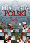 Historia Polski. Atlas ilustrowany w sklepie internetowym Booknet.net.pl