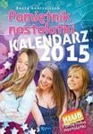 Pamiętnik Nastolatki Kalendarz 2015 w sklepie internetowym Booknet.net.pl