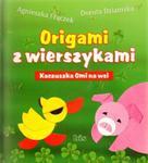 Kaczuszka Omi na wsi. Origami z wierszykami w sklepie internetowym Booknet.net.pl