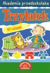 Akademia przedszkolaka. Trzylatek w sklepie internetowym Booknet.net.pl