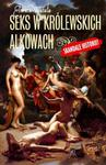 Seks w królewskich alkowach w sklepie internetowym Booknet.net.pl