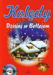 Kolędy Dzisiaj w Betlejem w sklepie internetowym Booknet.net.pl