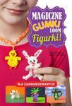 Magiczne gumki LOOM: Figurki w sklepie internetowym Booknet.net.pl