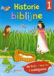 HISTORIE BIBLIJNE 1 DO KOLOROWANIA I NAK LEJANIA JEDNOŚĆ w sklepie internetowym Booknet.net.pl