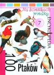 Na ścieżkach wiedzy - 100 ptaków w sklepie internetowym Booknet.net.pl