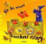 Nie do wiary w kuchni czary w sklepie internetowym Booknet.net.pl