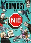 Komiksy na NIE Tom 2 w sklepie internetowym Booknet.net.pl