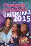 Kalendarz 2015 Pamiętnik nastolatki w sklepie internetowym Booknet.net.pl