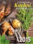 Kalendarz Zdzierak 2015 Vademecum Kuchni polskiej w sklepie internetowym Booknet.net.pl