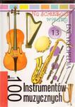 Na ścieżkach wiedzy. Tom 13. 100 instrumentów muzycznych w sklepie internetowym Booknet.net.pl
